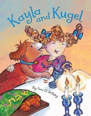 KAYLA AND KUGEL by Ann D. Koffsky