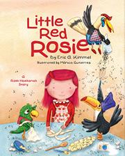 LITTLE RED ROSIE by Eric A. Kimmel