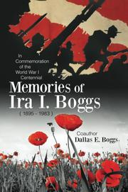 MEMORIES OF IRA I. BOGGS  by Ira I. Boggs