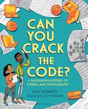 CAN YOU CRACK THE CODE? by Ella Schwartz