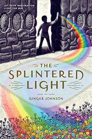 THE SPLINTERED LIGHT by Ginger Johnson