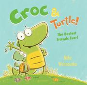 CROC & TURTLE by Mike Wohnoutka