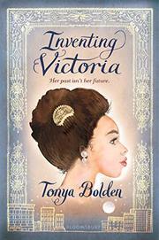 INVENTING VICTORIA by Tonya Bolden