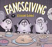 FANGSGIVING by Ethan Long
