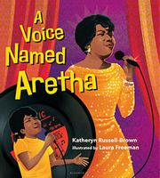 A VOICE NAMED ARETHA by Katheryn Russell-Brown