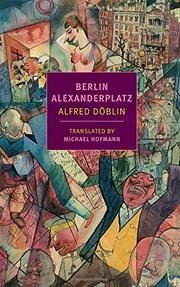 BERLIN ALEXANDERPLATZ by Alfred Döblin