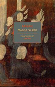 ABIGAIL by Magda Szabó