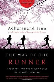 THE WAY OF THE RUNNER by Adharanand Finn