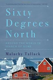 SIXTY DEGREES NORTH by Malachy Tallack