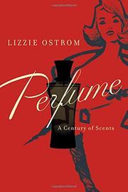 PERFUME by Lizzie Ostrom