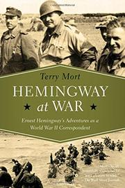 HEMINGWAY AT WAR by Terry Mort