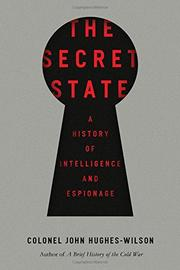 THE SECRET STATE by John Hughes-Wilson
