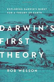 DARWIN'S FIRST THEORY by Rob Wesson