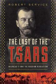 THE LAST OF THE TSARS by Robert Service