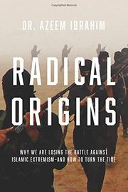RADICAL ORIGINS by Azeem  Ibrahim