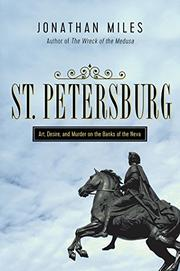 ST. PETERSBURG by Jonathan Miles