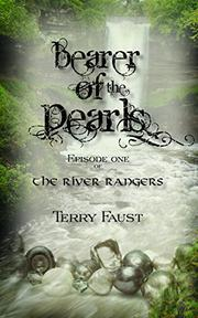 BEARER OF THE PEARLS by Terry Faust
