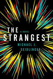 THE STRANGEST by Michael J. Seidlinger