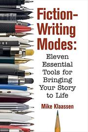 Fiction-Writing Modes by Mike Klaassen