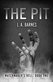 The Pit by L.A. Barnes