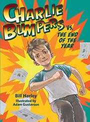 CHARLIE BUMPERS VS. THE END OF THE YEAR by Bill Harley