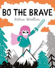BO THE BRAVE by Bethan Woollvin