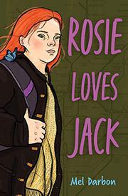 ROSIE LOVES JACK by Mel Darbon