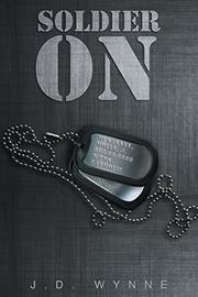 Soldier On by J.D. Wynne