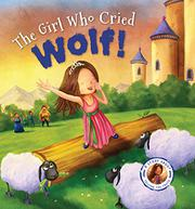 THE GIRL WHO CRIED WOLF by Steve Smallman