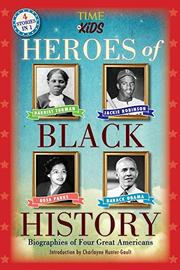HEROES OF BLACK HISTORY  by Eds. of TIME for Kids