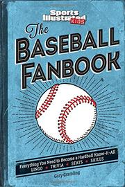 THE BASEBALL FANBOOK by Editors of Sports Illustrated for Kids