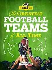 THE GREATEST FOOTBALL TEAMS OF ALL TIME by Editors of Sports Illustrated for Kids