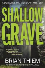 SHALLOW GRAVE by Brian Thiem