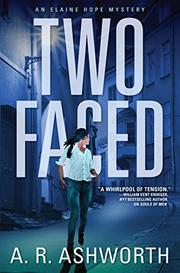 TWO FACED by A.R.  Ashworth