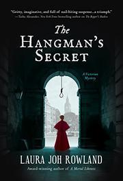 THE HANGMAN'S SECRET by Laura Joh Rowland