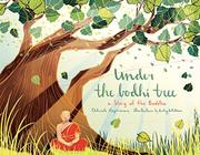 UNDER THE BODHI TREE by Deborah Hopkinson