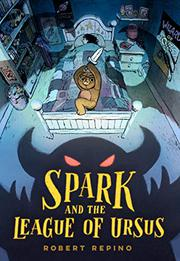 SPARK AND THE LEAGUE OF URSUS by Robert Repino