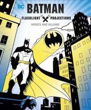 BATMAN FLASHLIGHT PROJECTIONS by Jake Black