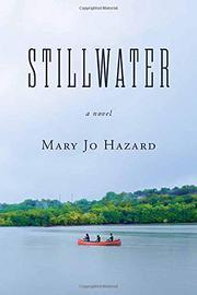 STILLWATER by Mary Jo Hazard