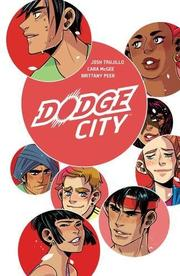DODGE CITY by Josh Trujillo