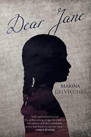 DEAR JANE by Marina  DelVecchio
