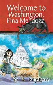 WELCOME TO WASHINGTON, FINA MENDOZA by Kitty  Felde