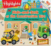 HIDE-AND-SEEK AT THE CONSTRUCTION SITE by Heidi Bee Roemer