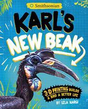 KARL'S NEW BEAK by Lela Nargi