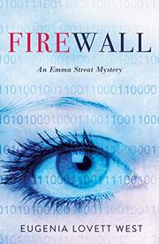 FIREWALL by Eugenia Lovett West