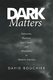DARK MATTERS by David Bouchier