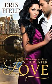 No Greater Love by Eris Field