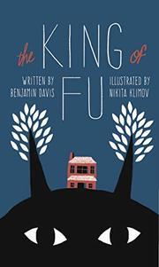 THE KING OF FU by Benjamin  Davis