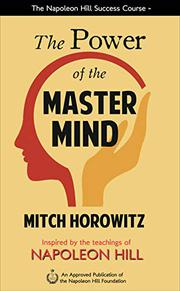 THE POWER OF THE MASTER MIND by Mitch Horowitz