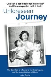UNFORESEEN JOURNEY by John  Roche